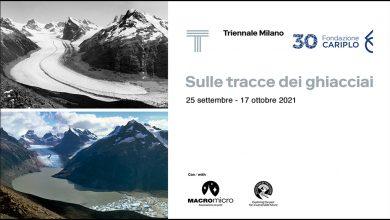 """""""Sulle tracce dei ghiacciai"""" alla Triennale di Milano"""